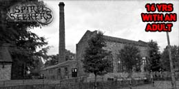ghost hunt Bancroft Mill Barnoldswick